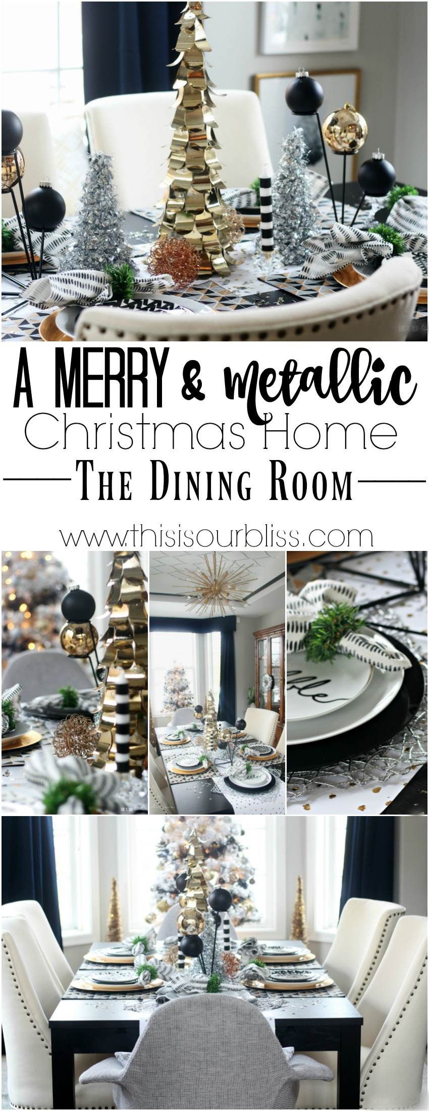 A Merry and Metallic Christmas Home | The Dining Room | This is our Bliss Merry & Metallic Christmas Home Tour 2016