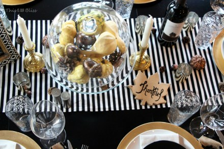 How to create a Modern & Elegant Thanksgiving Table-- black white & gold---natural touches -- This is our Bliss 3