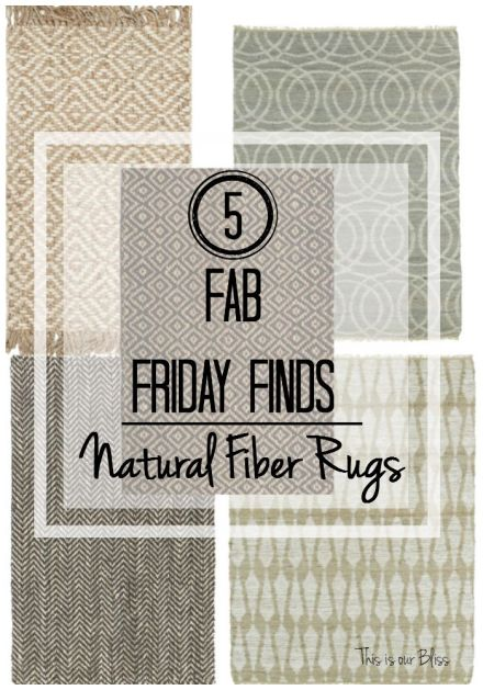 5 Fab Friday finds - natural fiber rugs - This is our Bliss