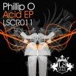 Phillip O - Acid - LS City Records