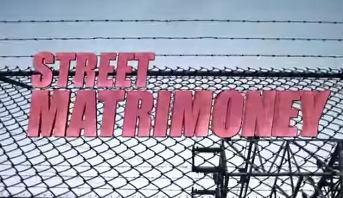 Street Matrimoney