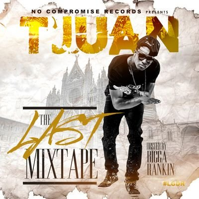 T'Juan The Last Mixtape