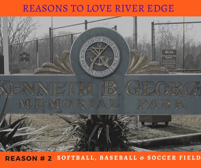 Reasons to Love River Edge - Kenneth B George Fields