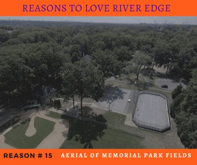 Reasons to Love River Edge - Memorial Park Fields