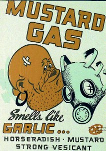 MUSTARD GAS Often appears as a brownish yellow cloud, mustard gas gives off a noticeable garlic or horseradish-like smell. Unlike other chemical weapons, the signs of exposure can take 24 hours to emerge, meaning victims are unaware they are in contact with it. It burns unprotected skin and eyes as well as the nose, throat and lungs of those affected. Eventually large, extremely painful blisters form. It can cause blindness, respiratory failure and death in high enough doses.