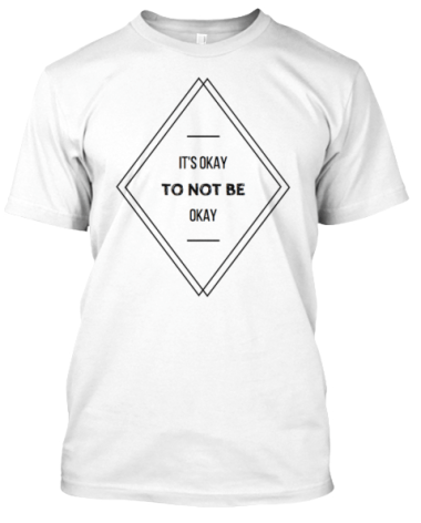 https://teespring.com/mental-health-awareness-2938#pid=389&cid=100019&sid=front