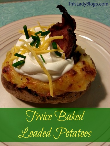 Twice Baked Loaded Potatoes ~ You'll Never Want Plain Baked Again!