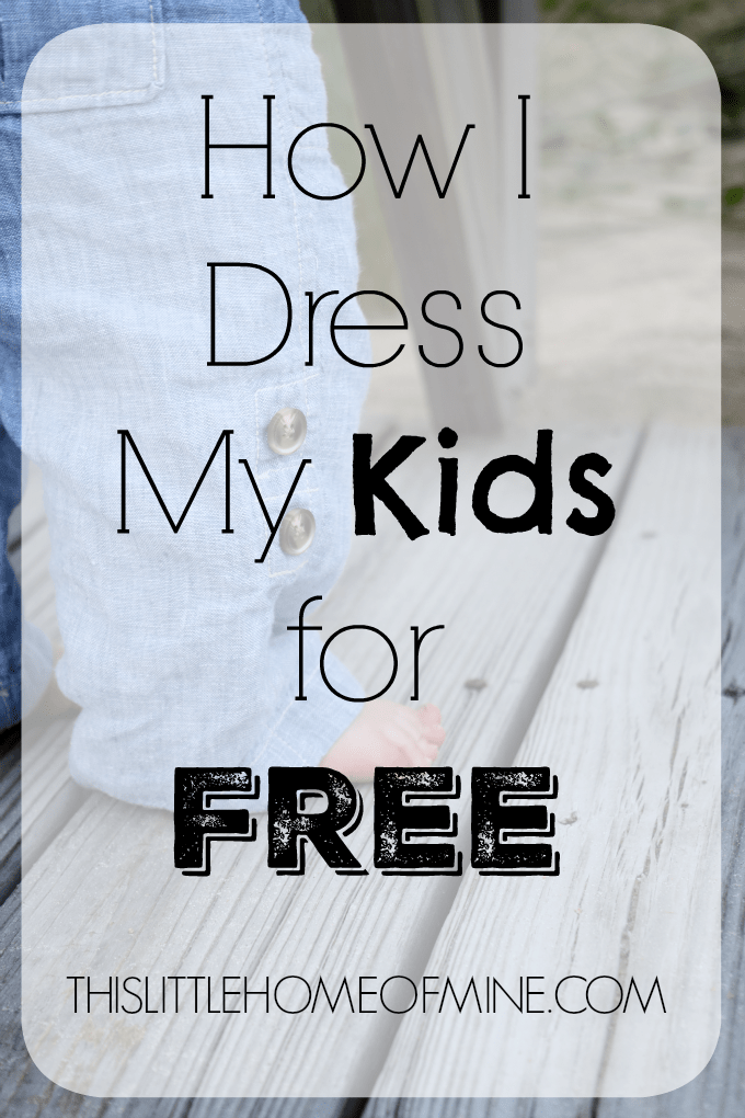 How I Dress My Kids for Free by This Little Home of Mine