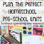 Plan Homeschool Preschool Units (without spending any money!)