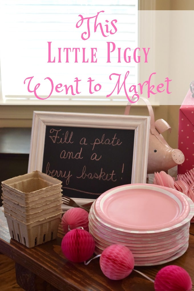 This Little Piggy Went to Market Birthday Party by This Little Home of Mine