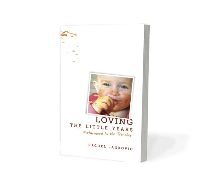 Loving the Little Years by Rachel Jankovic - Featured by This Little Home of Mine