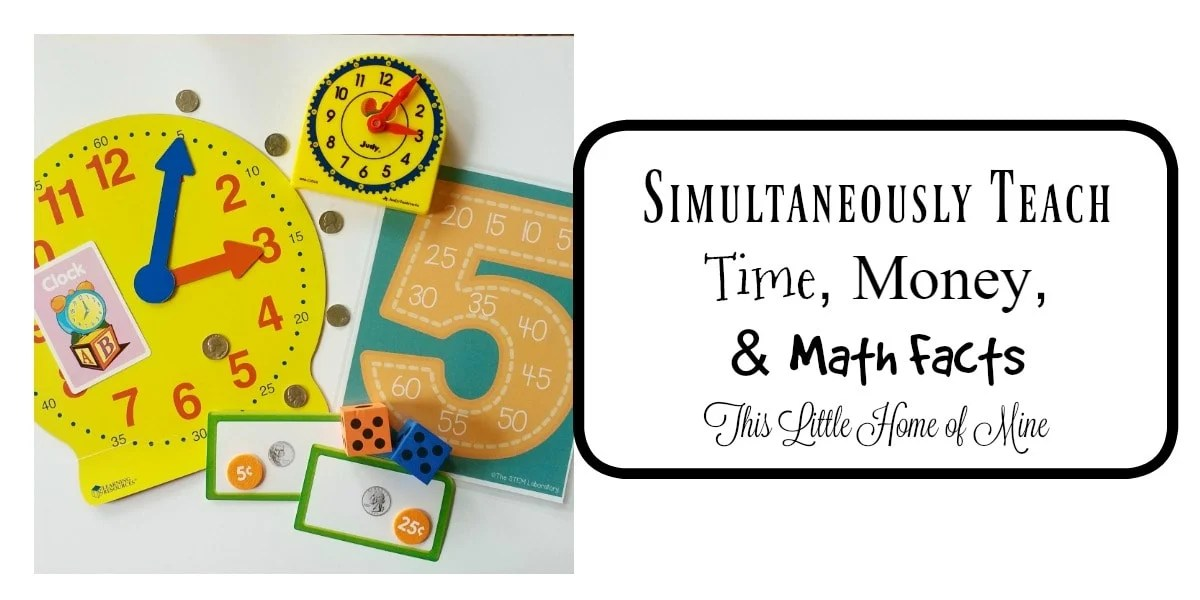 Simultaneously Teach Time, Money, & Math Facts - This Little