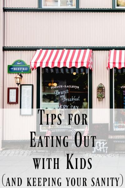 Tips for Eating Out with Kids by This Little Home of Mine