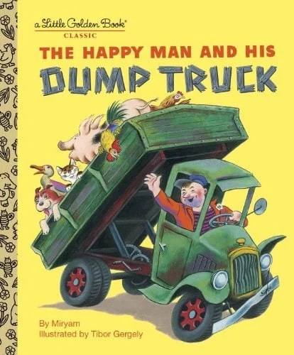 The Happy Man and His Dump Truck - Featured on This Little Home of Mine