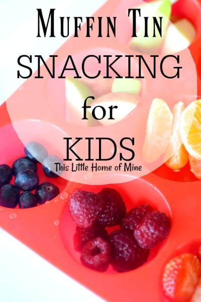 Muffin Tin Snacking for Kids by This Little Home of Mine