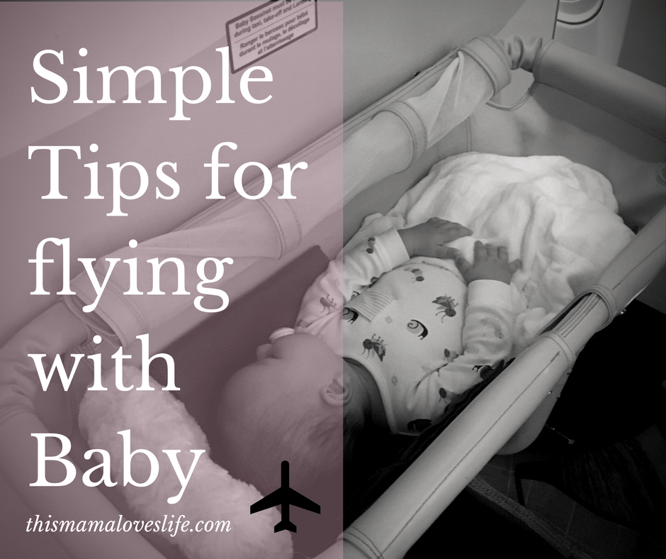 Simple Tips for Flying with a Baby