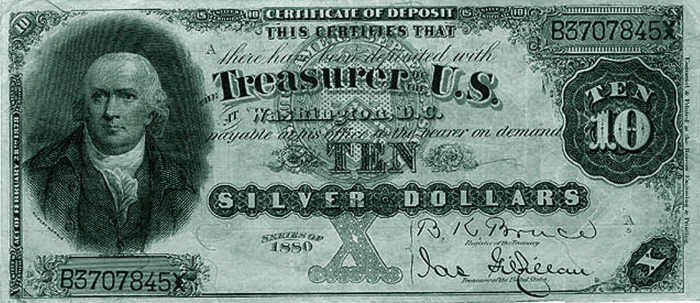 Silver certificate of deposit, printed in 1880, a form of representative money that could be redeemed for 10 silver dollars.