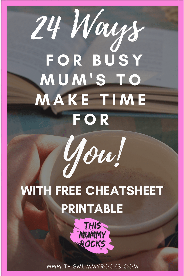 24-ways-for-busy-mums-to-make-time-for-you