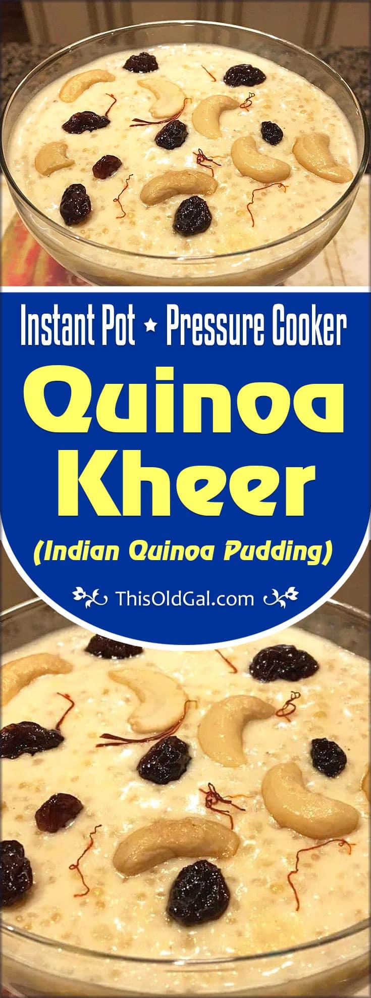 Pressure Cooker Quinoa Kheer (Indian Quinoa Pudding)