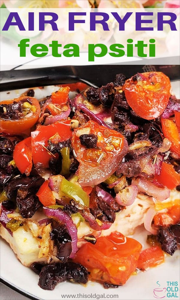 Air Fryer Greek Baked Feta Psiti
