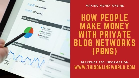 Making money with a PBN