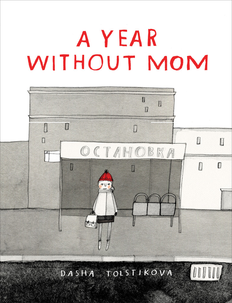 a year without mom + interview with dasha tolstikova