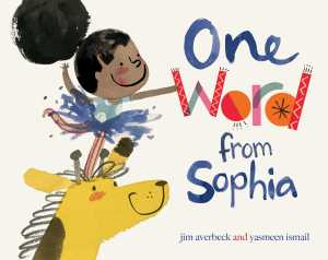 one-word-from-sophia-9781481405140_hr