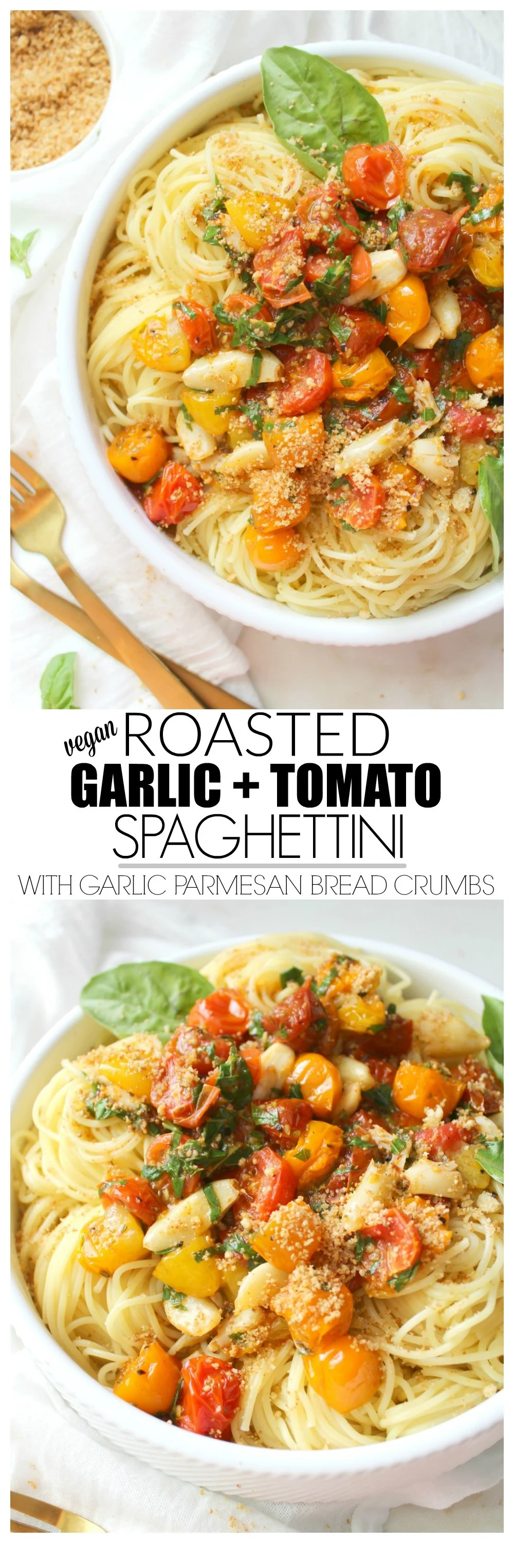 Roasted Garlic Tomato Spaghettini with Garlic Parmesan Bread Crumbs | ThisSavoryVegan.com