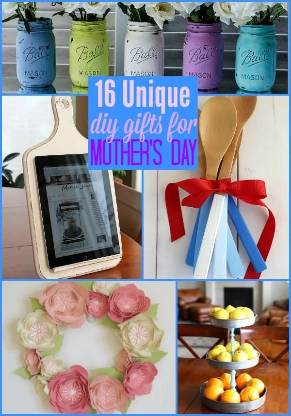 16 Unique DIY Gifts for Mother's Day
