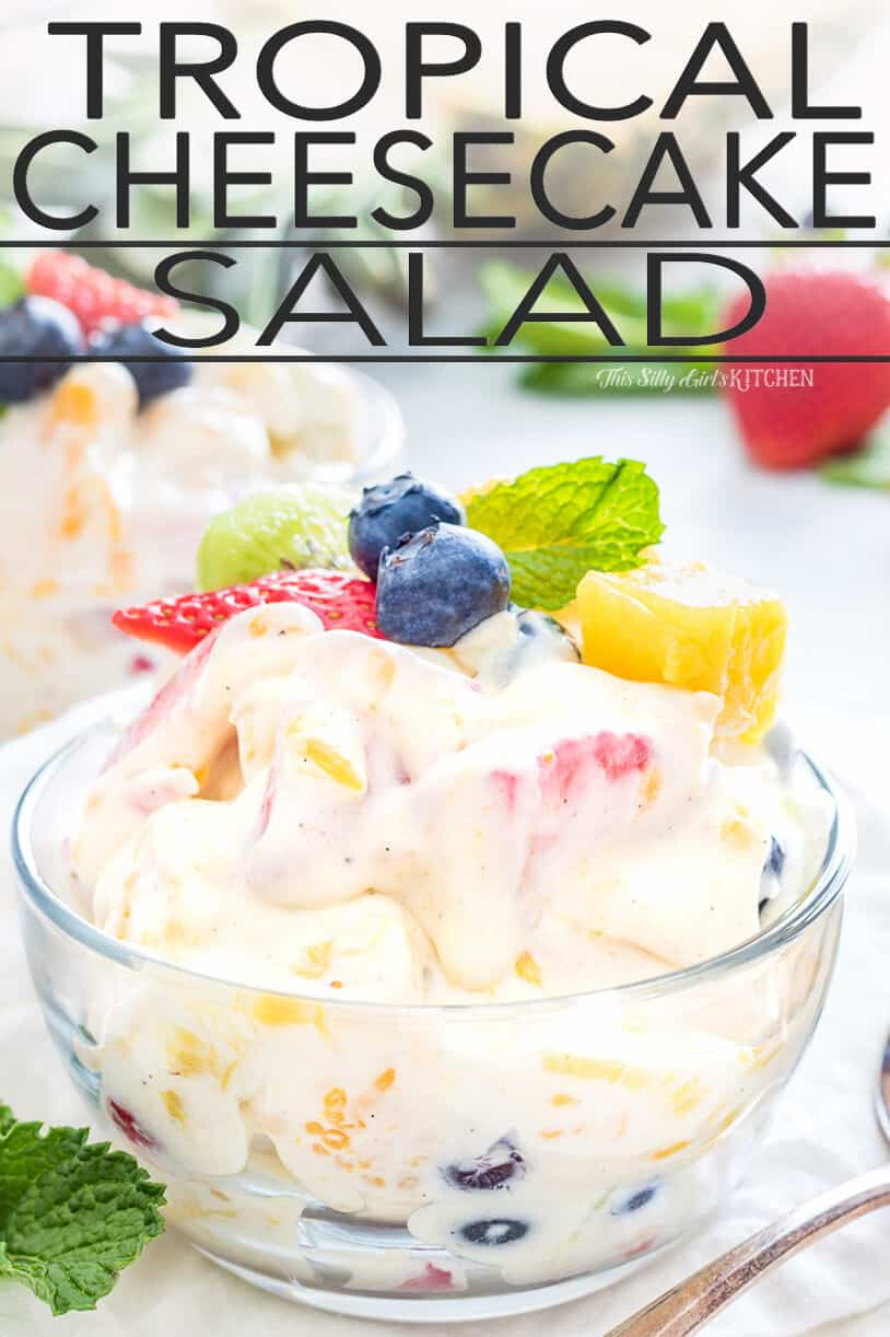 Cheesecake Salad, a blend of tropical fruits in a luscious cheesecake fruit salad dressing. #recipe from thissillygirlskitchen.com #cheesecakesalad #fruitsalad #hawaiian