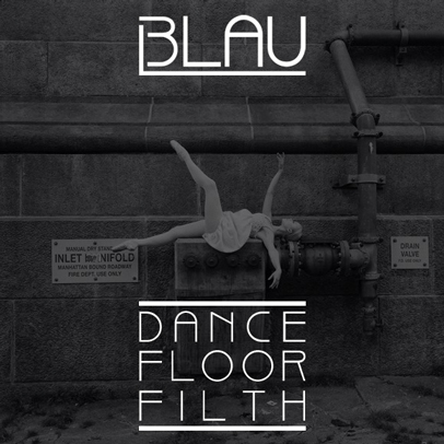 3LAU - Dance Floor Filth : Must Hear New Party House / Dubstep 12 Track Mashup Album