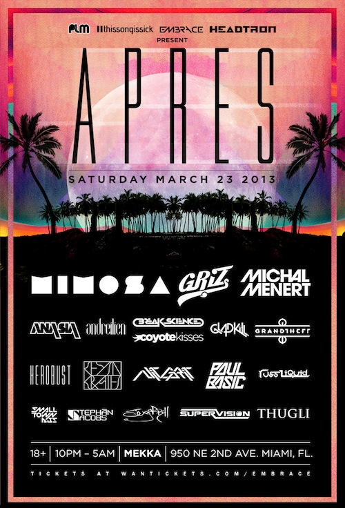 APRES : An Ultra After Party In Miami Featuring Mimosa