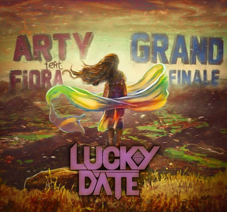 Arty ft. Fiora - Grand Finale (Lucky Date Remix) : Huge Progressive / Electro House Remix
