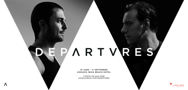 Axwell & Sebastian Ingrosso's new project 'Departures' Residency at Ushuaia Ibiza sets Dates