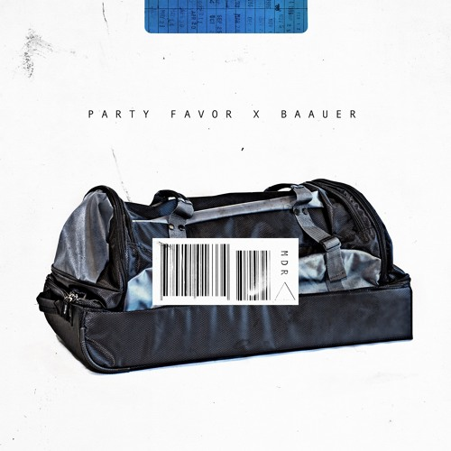 baauer party favor mdr