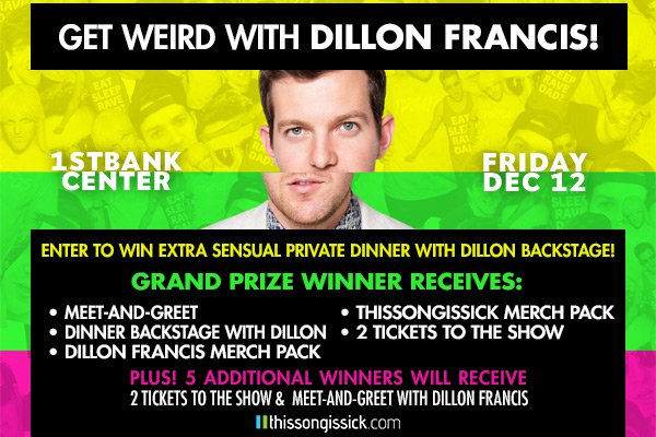 Eat An Extra Sensual Dinner With Dillon Francis Backstage At His 1st Bank Center Show