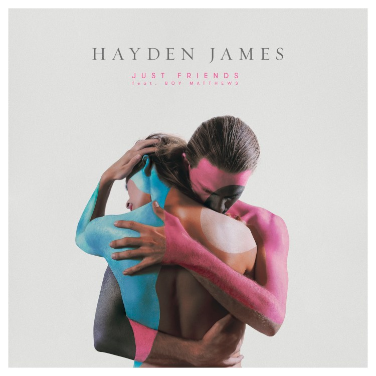 hayden james just friends