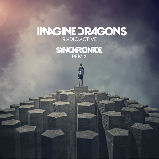 Imagine Dragons - Radioactive (Synchronice Remix) : Melodic Dubstep / Indie Remix [Free Download] [Thissongissick.com Premiere]