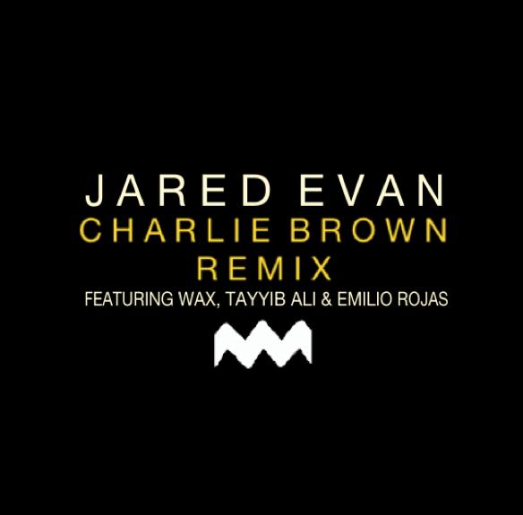 Jared Evan - Charlie Brown (Remix ft. Wax