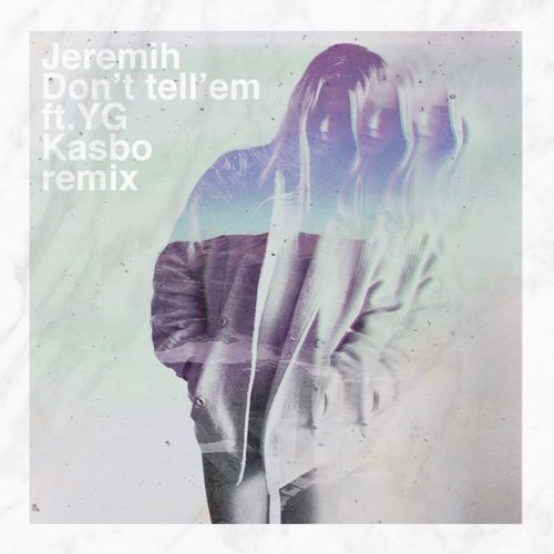 Jeremih – don't tell em' (kasbo remix) (ft. Yg): melodic future.