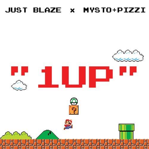 Just Blaze and Mysto & Pizzi - 1UP : Massive Trap Anthem [Free Download]