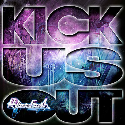 Kick Us Out (Produced by The Cataracs) - Hyper Crush: TOO SICK NEW PARTY BANGER!