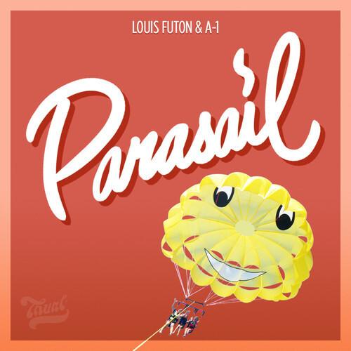 Louis Futon x A-1 - Parasail : Must Hear Rap / Future Trap [Free Download]