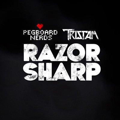 Pegboard Nerds & Tristam - Razor Sharp : Heavy Melody Driven Glitch / Electro House Collaboration