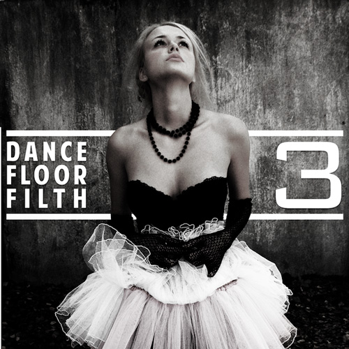 [PREMIERE] 3LAU - Dance Floor Filth 3 : Must Hear Bootleg Pack [Free Download]