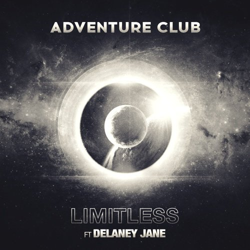 [PREMIERE] Adventure Club - Limitless (Ft. Delaney Jane) : Melodic Dubstep / Electro [Free Download]