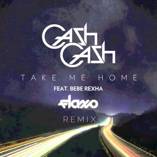 PREMIERE] Cash Cash - Take Me Home (Flaxo Remix) : Huge Moombahton