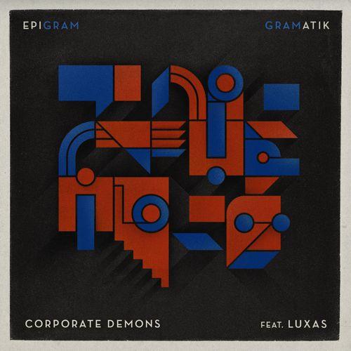 [PREMIERE] Gramatik & Luxas - Corporate Demons : Electro Funk [Free Download]
