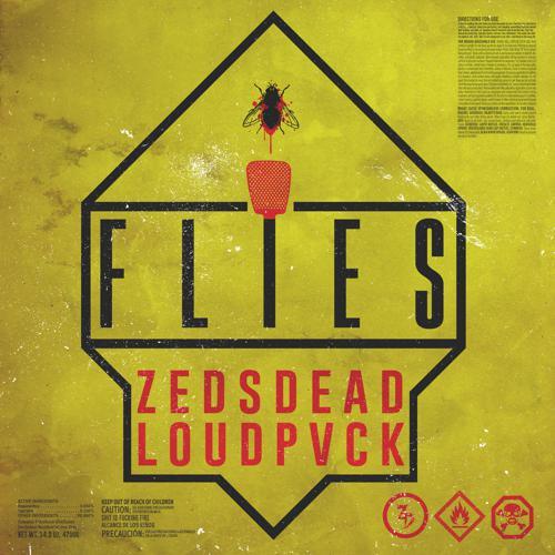 [PREMIERE] Zeds Dead & LOUDPVCK - Flies : Must Hear Trap Collaboration