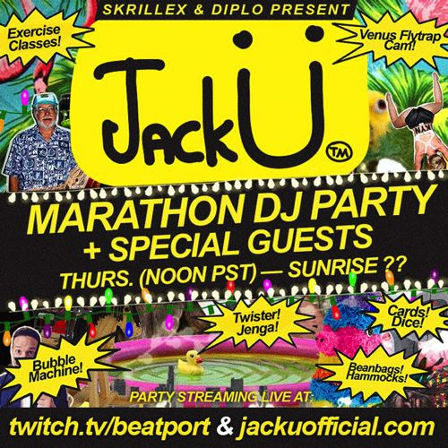 Skrillex and Diplo Are Streaming A Jack U Marathon DJ Party For The Next 24 Hours